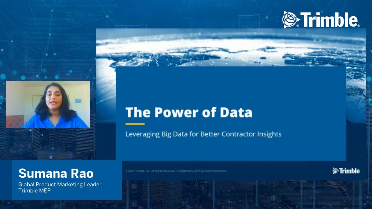 [Trimble MEP Special Event] The Power of Data: Leveraging Data for Better Contractor Insights