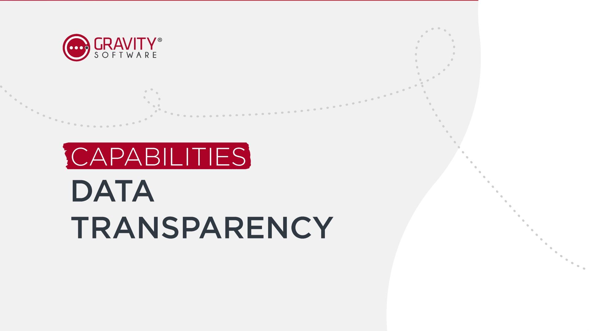 Gravity Software Data Tranparency Capabilities