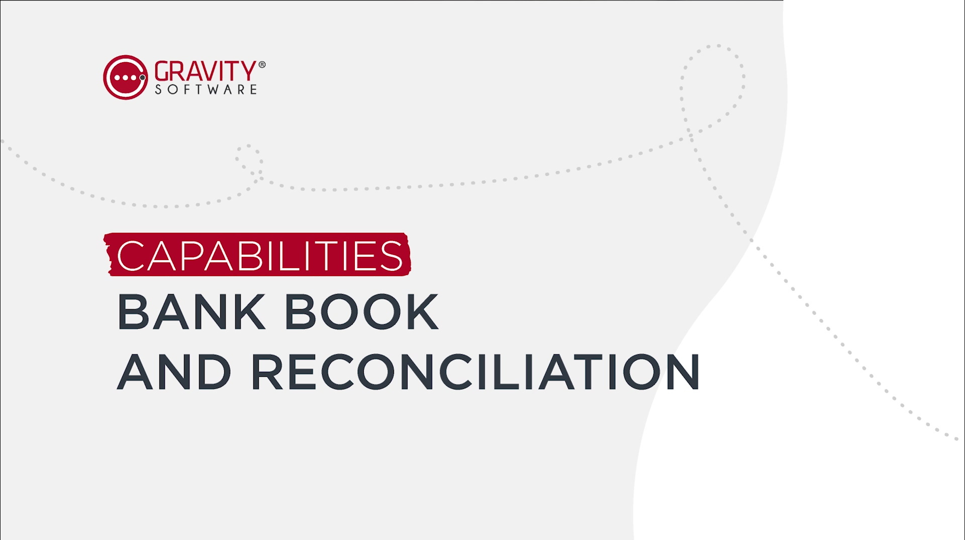 Graviity Software  Bank Book and Reconciliation Capabilities