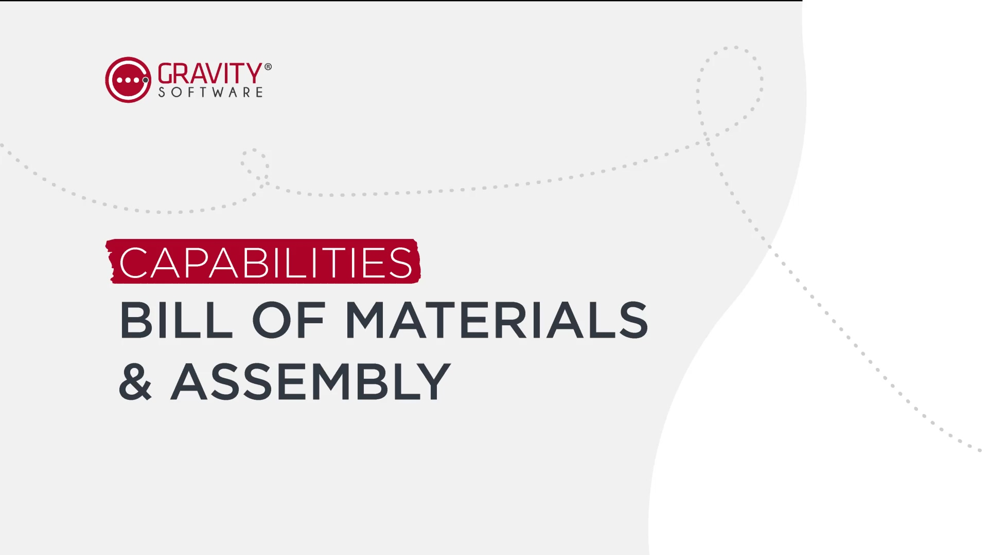 Gravity Software Bill of Materials and Assembly