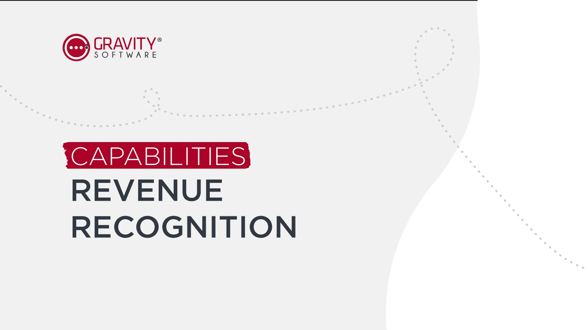 Gravity Software Revenue Recognition