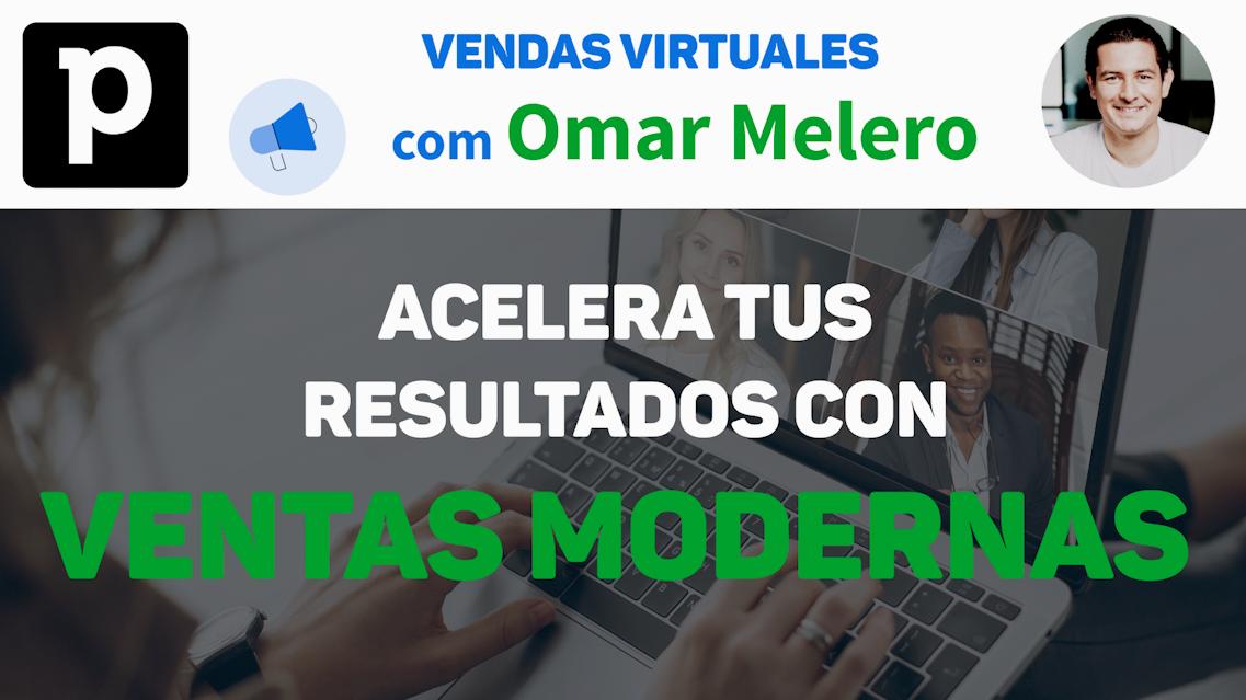 Webinar: Acelera tus resultados con ventas modernas