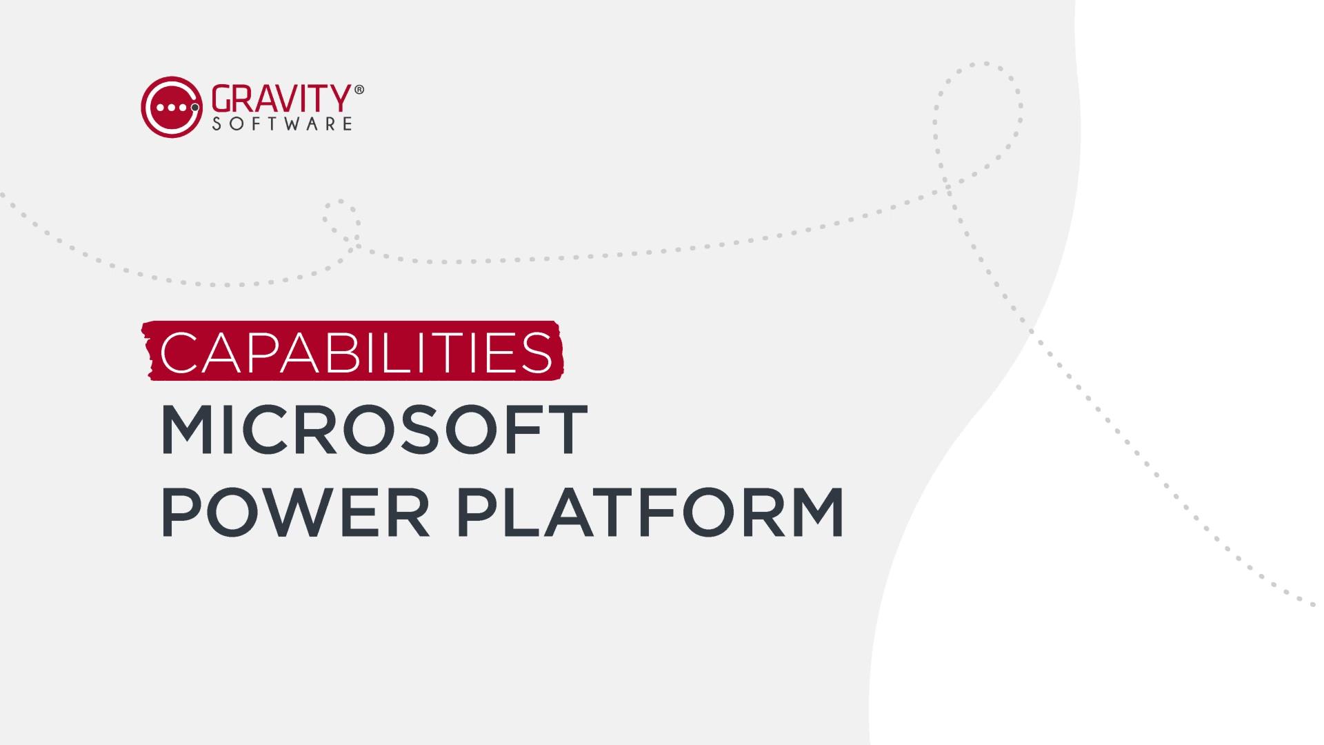 Gravity Software Built on the Microsoft Power Platform
