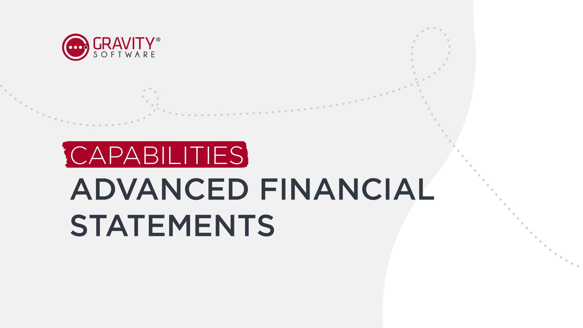Gravity Software Advanced Financial Statements