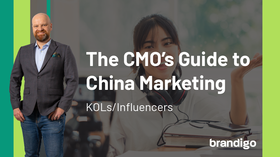 The CMOs Guide to China Marketing KOLs and Influencers