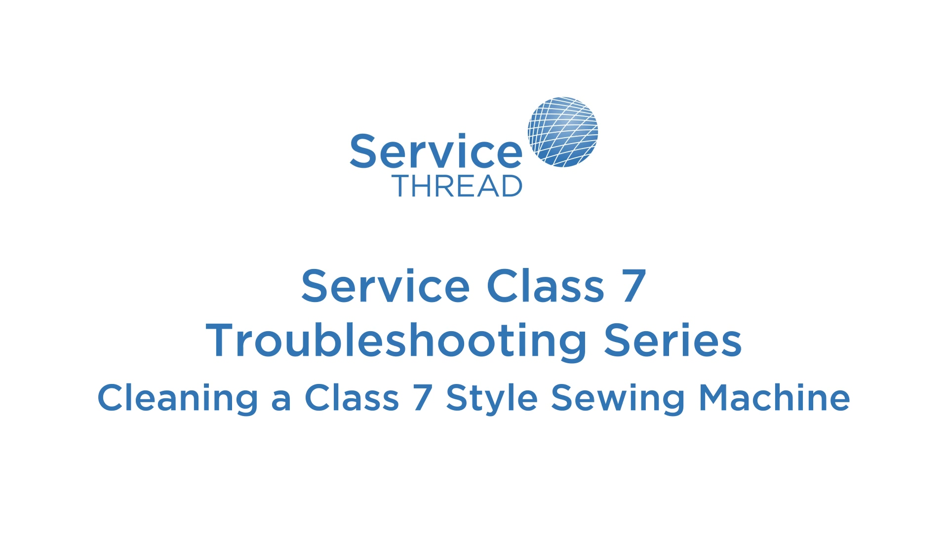 SERVICE THREAD Cleaning a class 7 machine 040921 v02