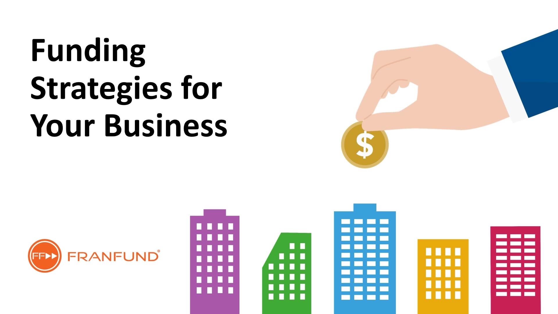 FranFund Funding Strategies Video_Final.2021