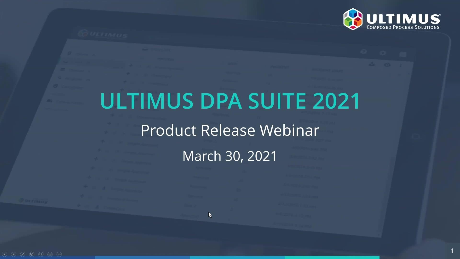 Ultimus DPA Suite 2021 Product Release Webinar