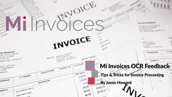 Mi Invoices Tips and Tricks OCR Feed Back