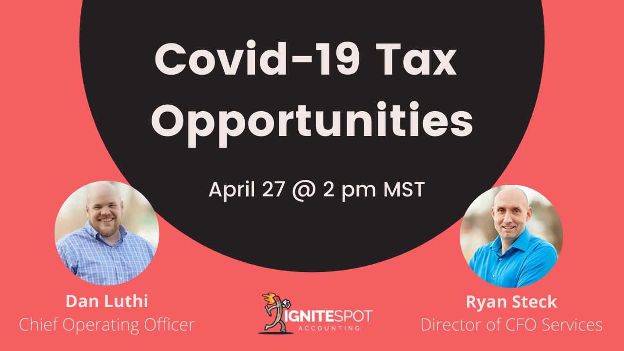 Covid 19 Tax Opportunities Webinar