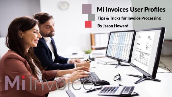 Mi Invoices Tips and Tricks User Profiles