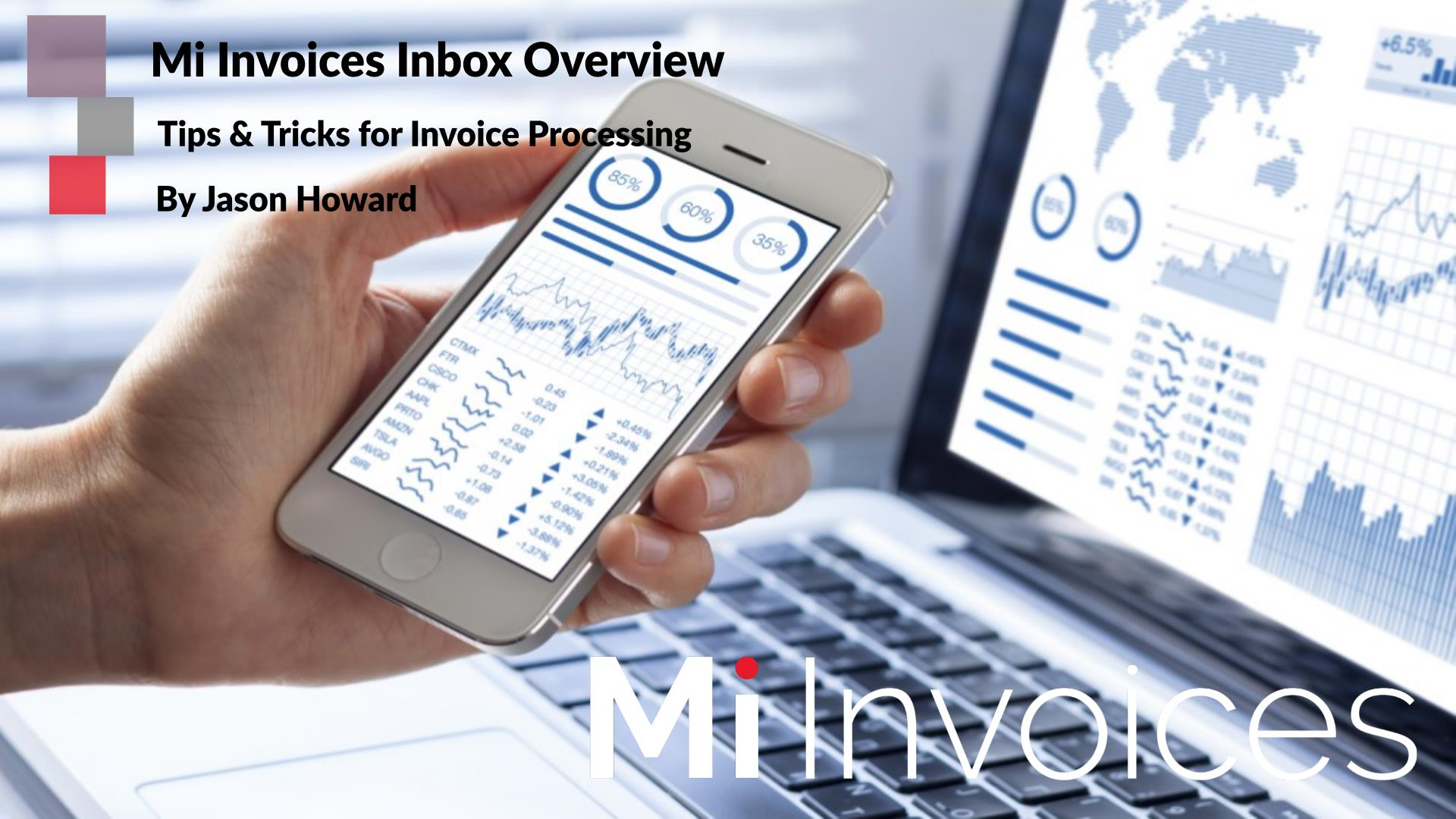 Mi Invoices Tips and Tricks Inbox Overview