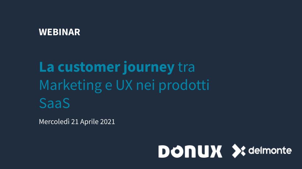 Webinar Customer Journey e UX_21-04-2021