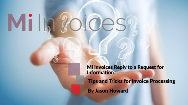 Mi Invoices Reply to a Request For Information