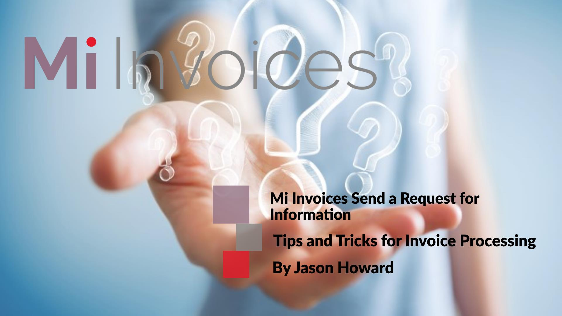 Mi Invoices Send a Request for Information