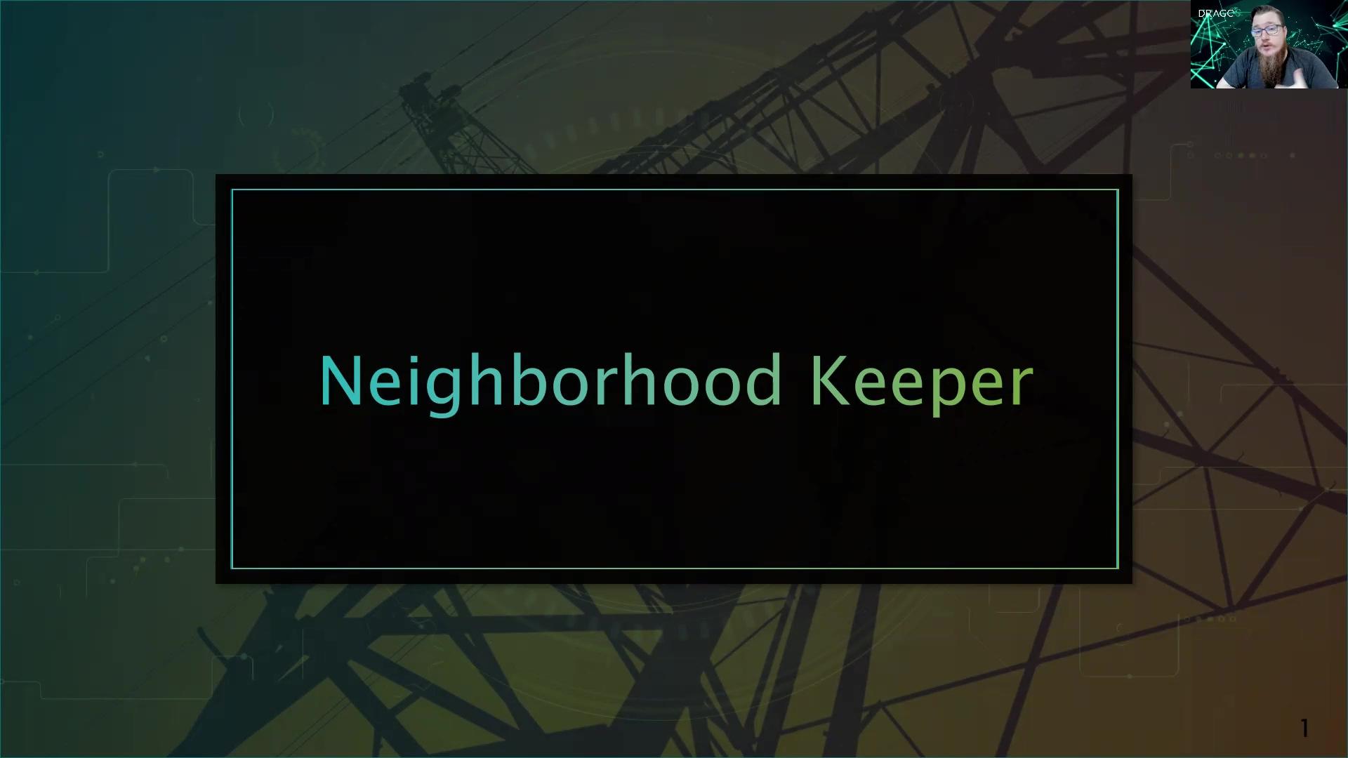 Neighborhood Keeper Short Pitch