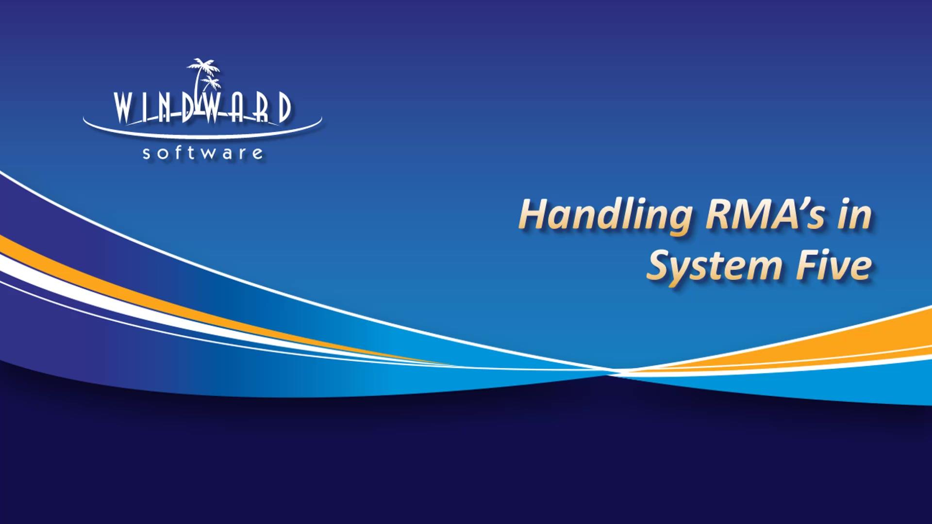 handling-RMA-windward-system-five