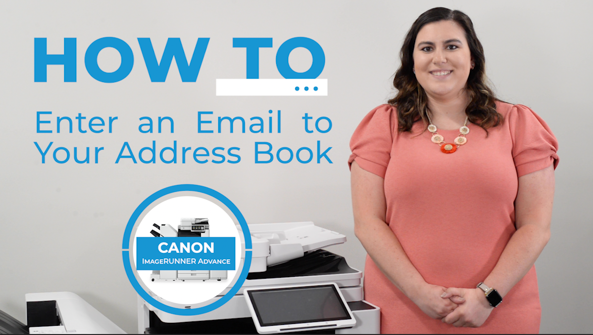 How to Add Emails to Your Canon ImageRUNNER Advance DX Address Book