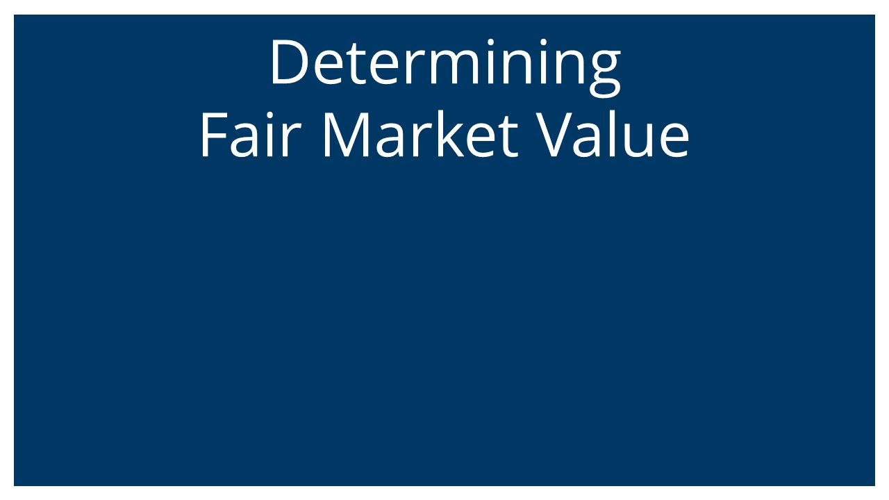 Determining Fair Market Value (Vistage Atlanta 26Aug20)