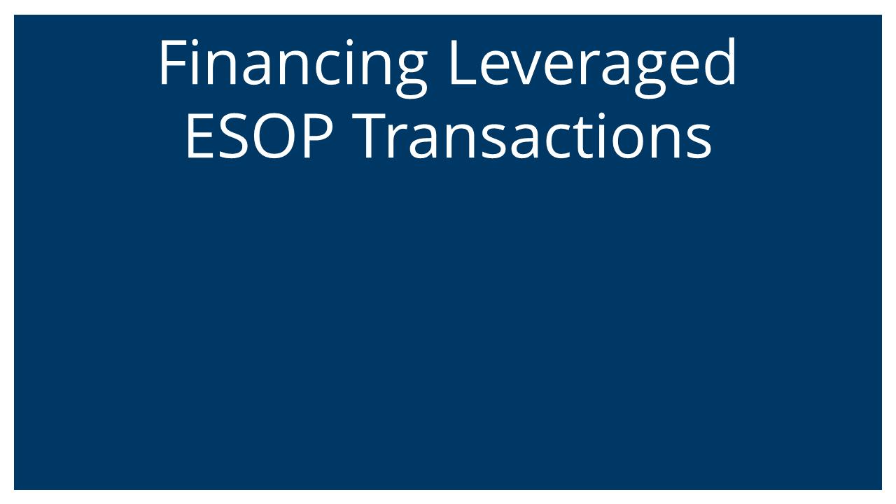 ESOP Financing (Vistage Atlanta 26Aug20)