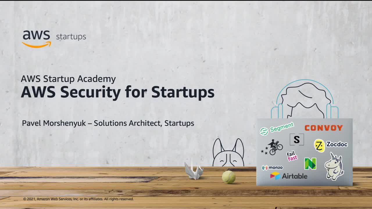 AWS Startup Academy: AWS Security for Startups
