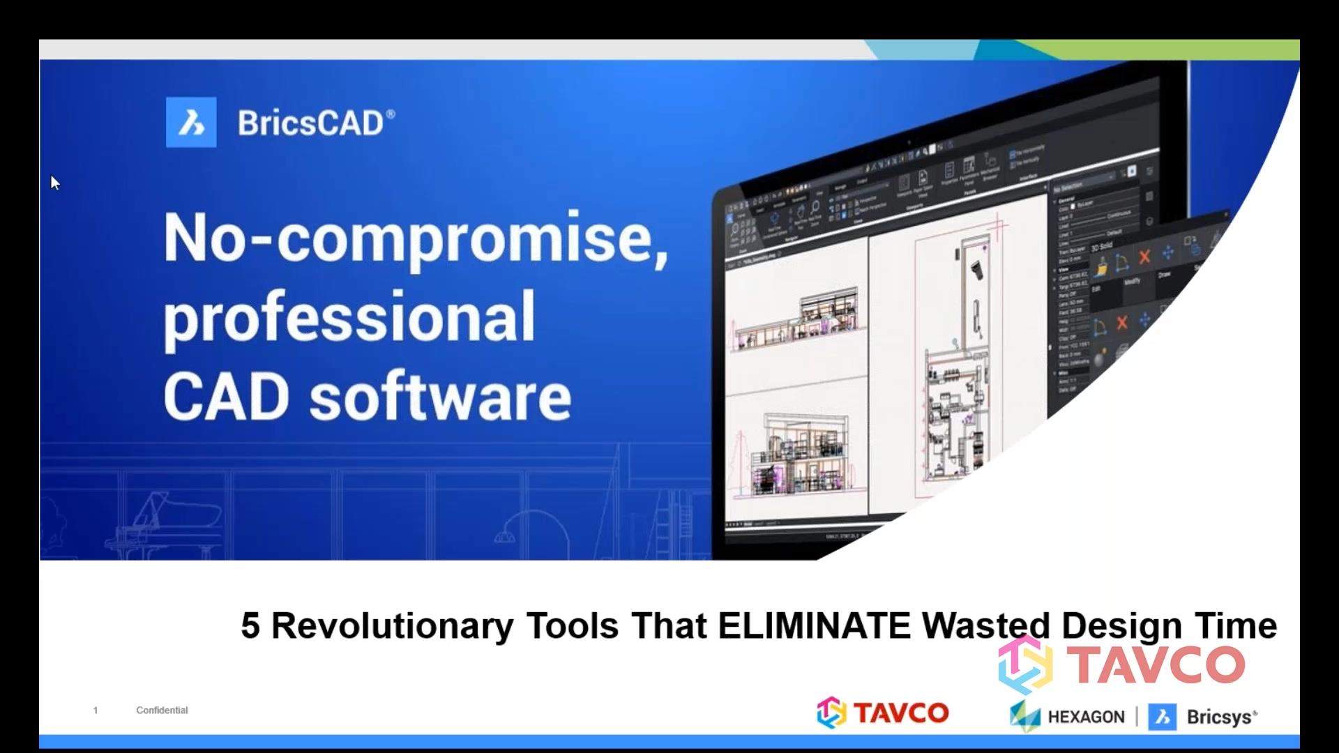 Webinar - 5 Revolutionary BricsCAD Tools that Eliminate Wasted Design Time