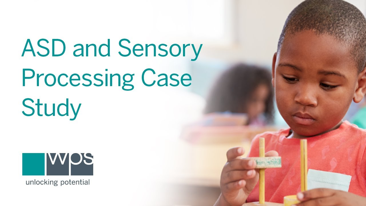 SPM & SPM-P Quick Tips with Case Study_ Helping a Preschooler with ASD and Sensory Processing Issues