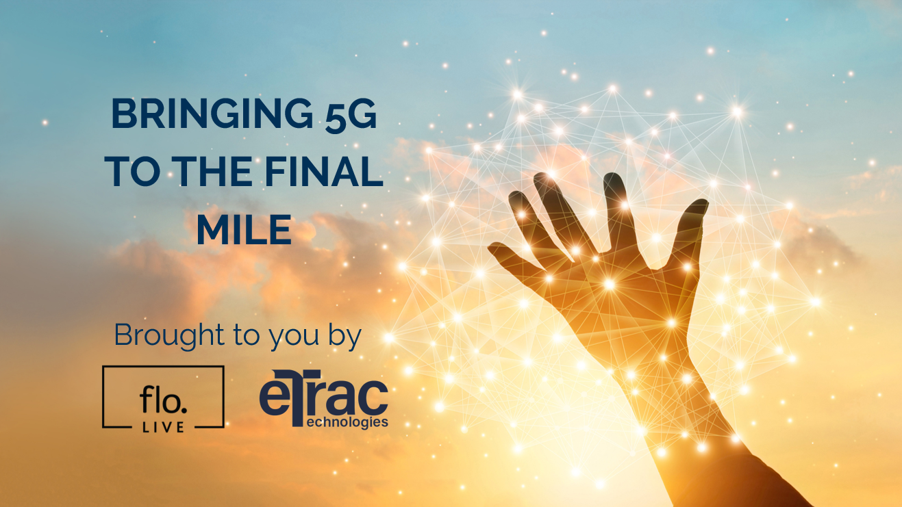Bringing 5G to the Final Mile
