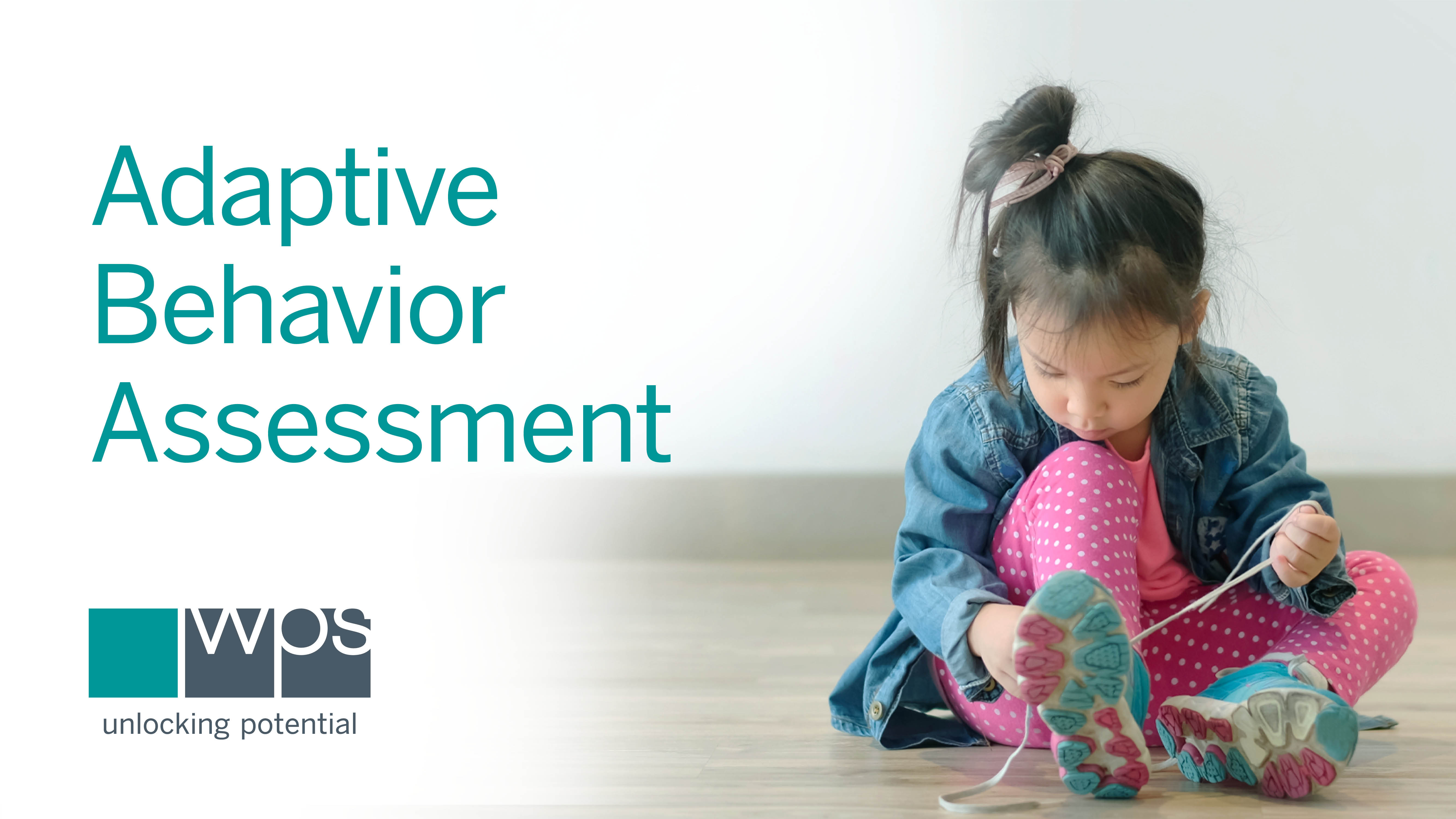 How to Enhance Your Adaptive Behavior Evaluations