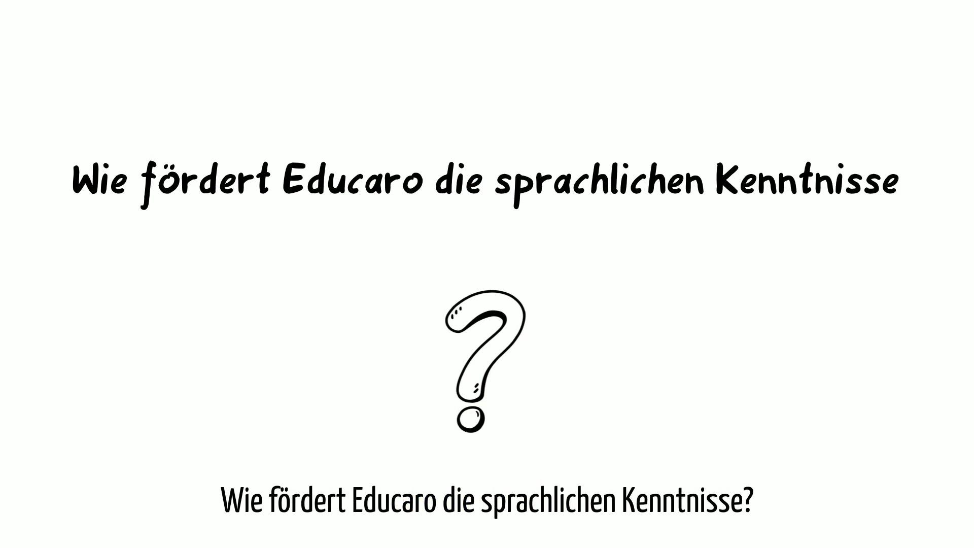 simpleshow_Wie_f_dert_Educaro_die_sprachlichen_Kenntnisse_