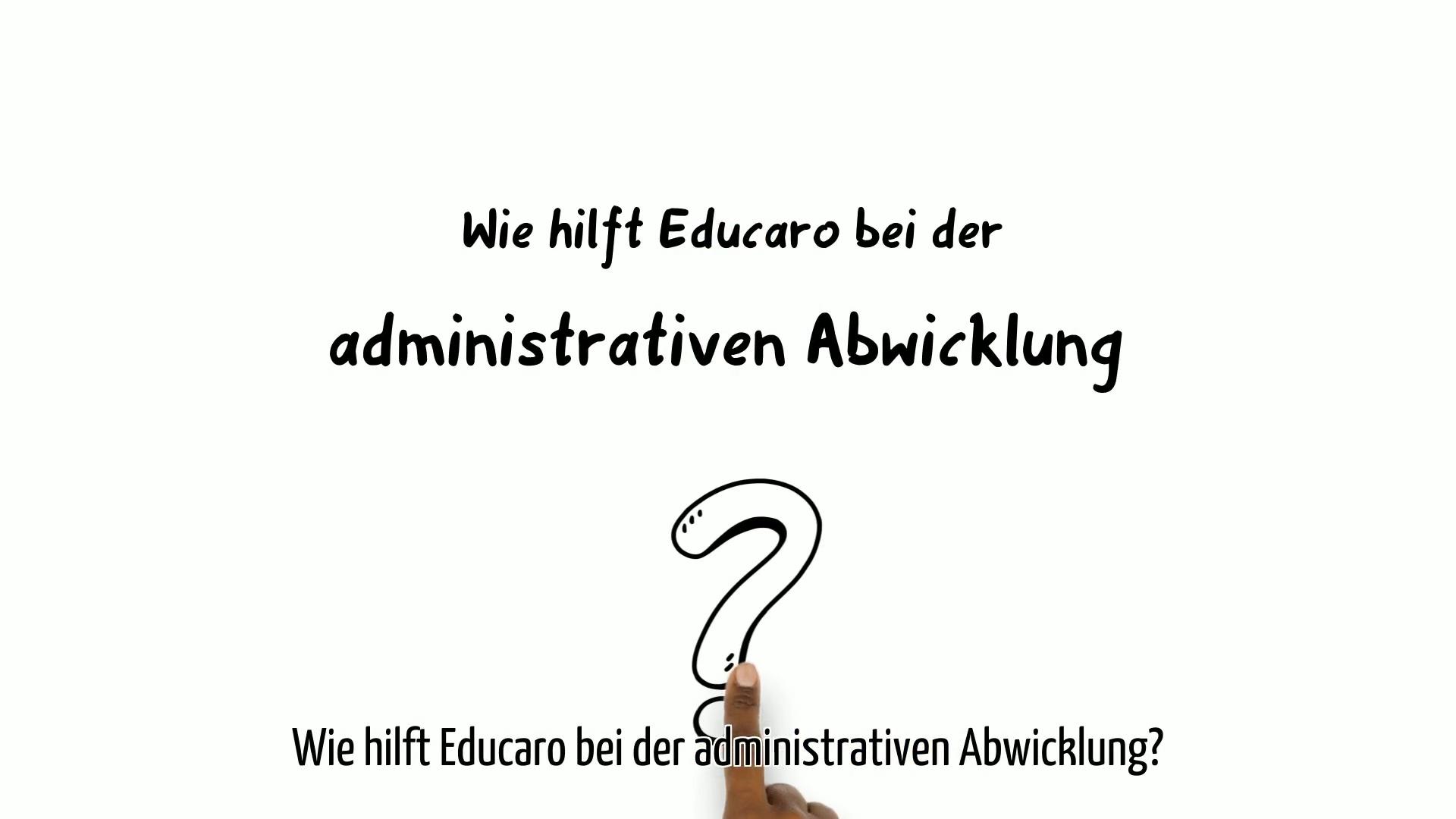 simpleshow_Wie_hilft_Educaro_bei_der_administrativen_Abwicklung_