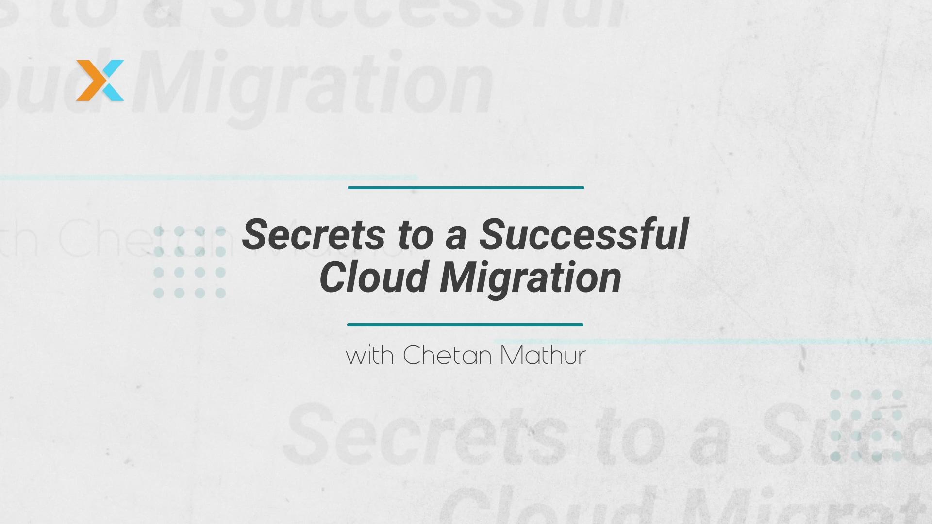 Secrets to a Successful Cloud Migration - Ep 1
