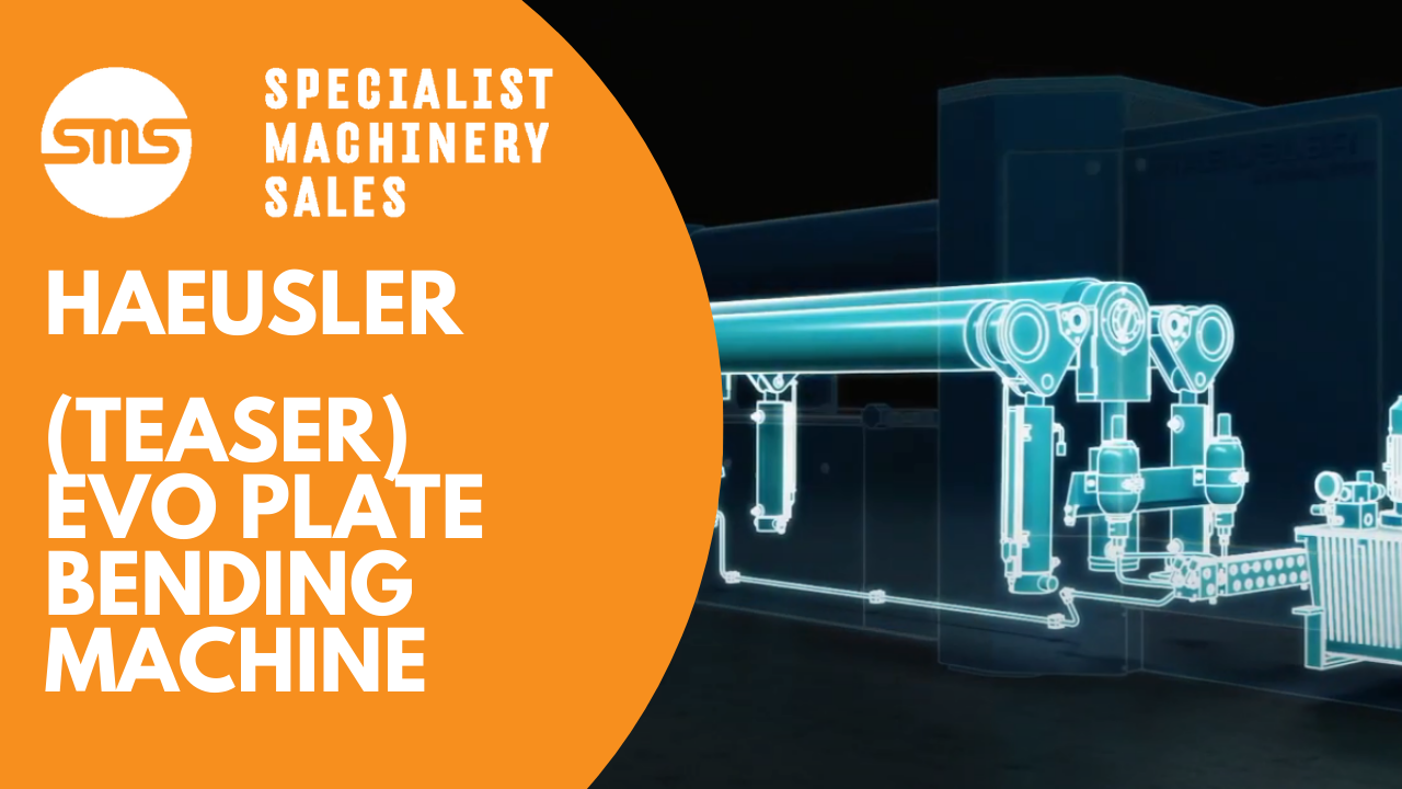 (Teaser Video) Haeusler EVO Plate Bending Machine Specialist Machinery Sales