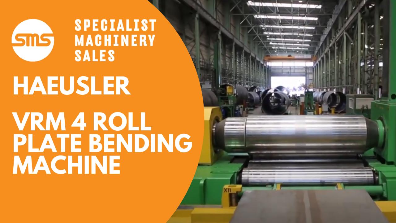 Haeusler VRM 4 Roll Plate Bending Machine Specialist Machinery Sales