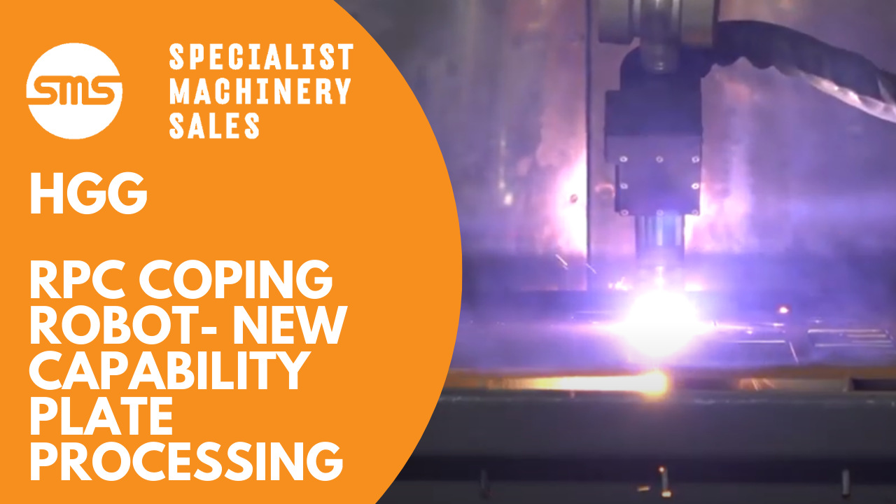 HGG RPC Coping Robot - New Capability Plate Processing Specialist Machinery Sales