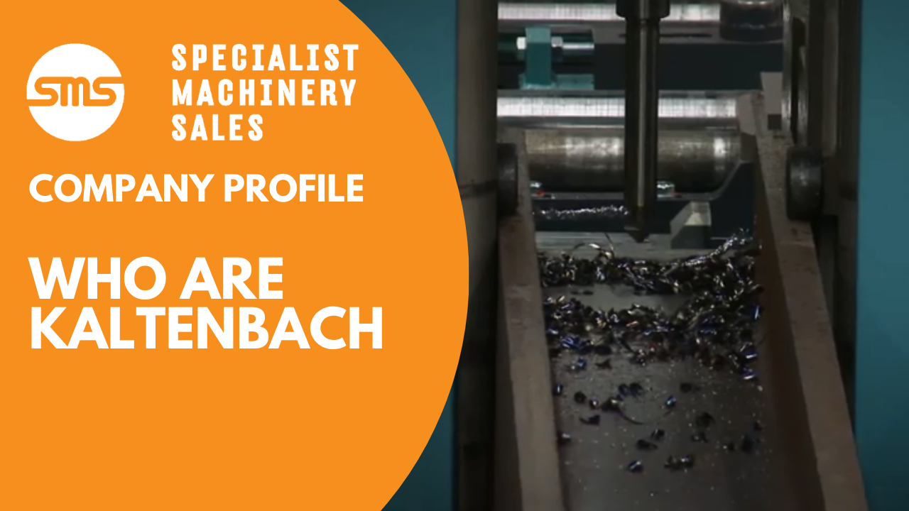(Image Trailer) Who are Kaltenbach Specialist Machinery Sales