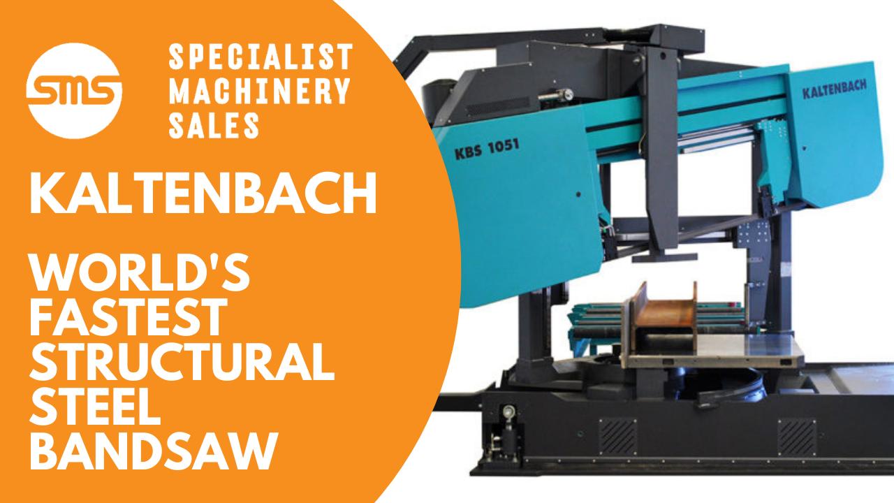 The Worlds Fastest Structural Steel Bandsaw - Kaltenbach KBS1051  Specialist Machinery Sales