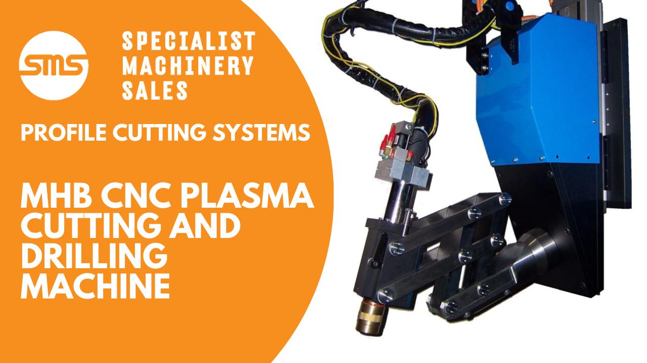 PCS MHB CNC Plasma Cutting and Drilling Machine _ Specialist Machinery Sales