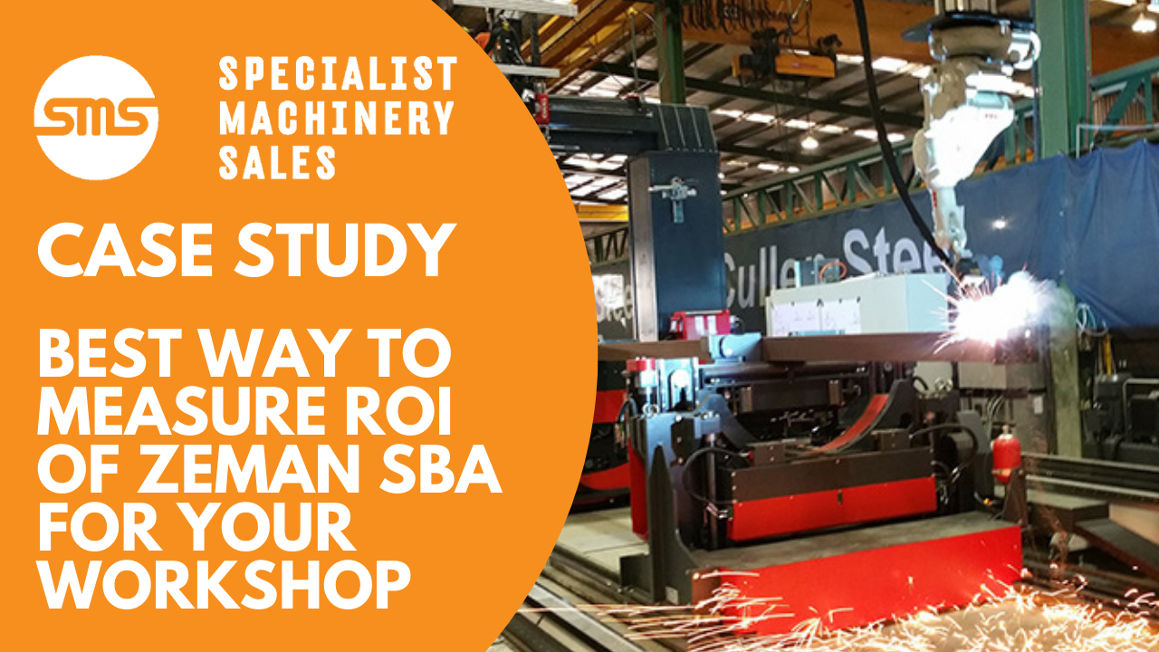 Case Study - Best Way to Measure ROI of Zeman SBA for your workshop  Specialist Machinery Sales