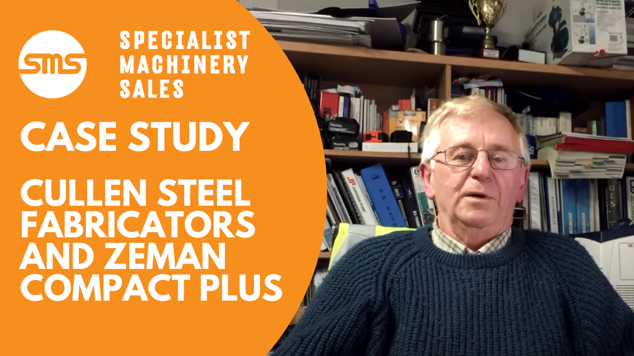 Case Study - Cullen Steel Fabrications and Zeman Compact Plus Specialist Machinery Sales