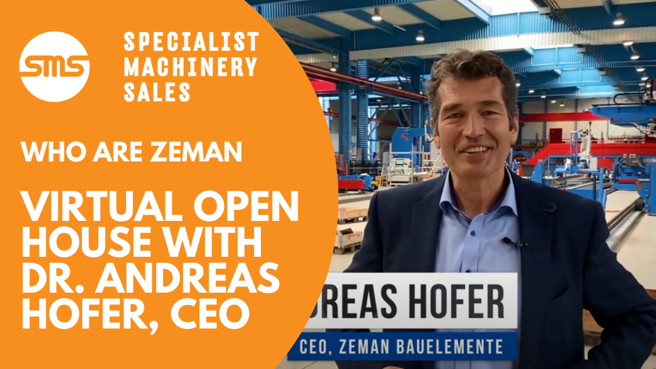 Who are Zeman - Virtual Open House with Dr. Andreas Hofer Specialist Machinery Sales