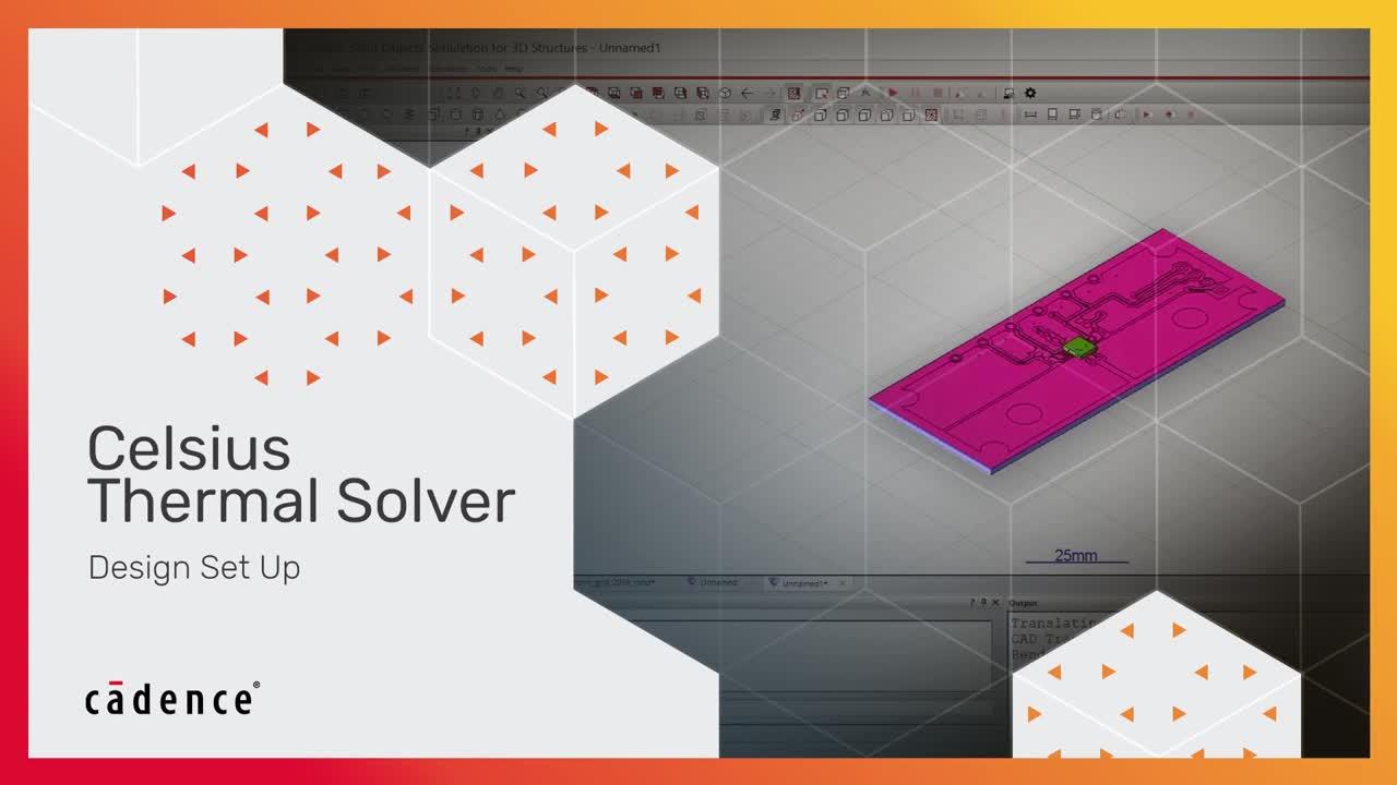 Design Setup - Celsius Thermal Solver