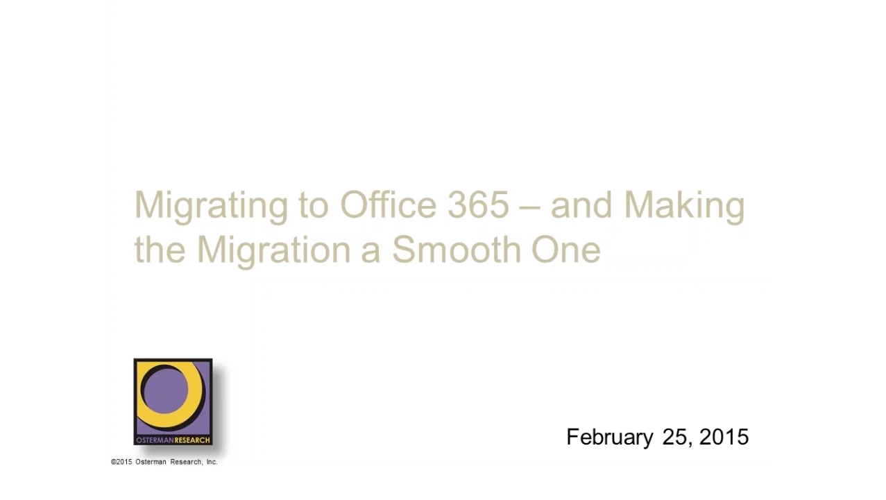 Expert Webinar: Migrating to Office 365 – And Making the Migration a Smooth One