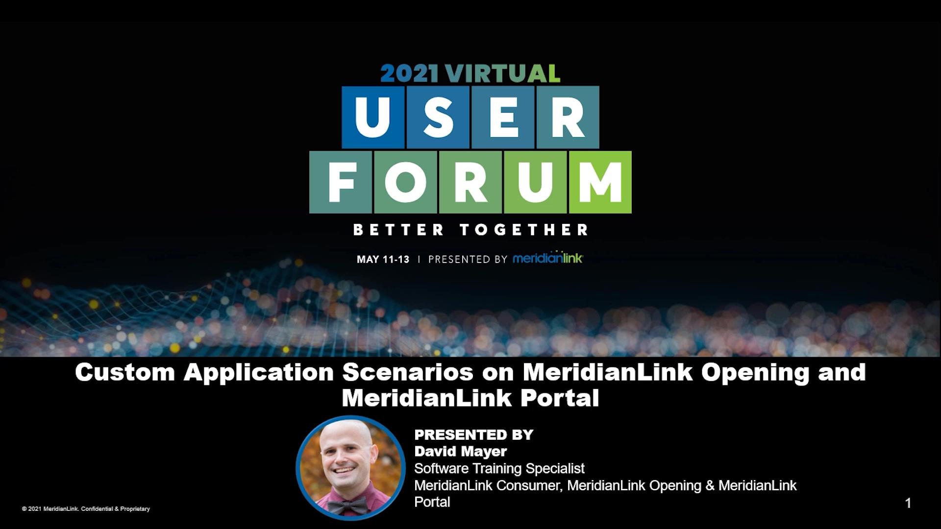 Custom Application Scenarios on MeridianLink Opening and MeridianLink Portal