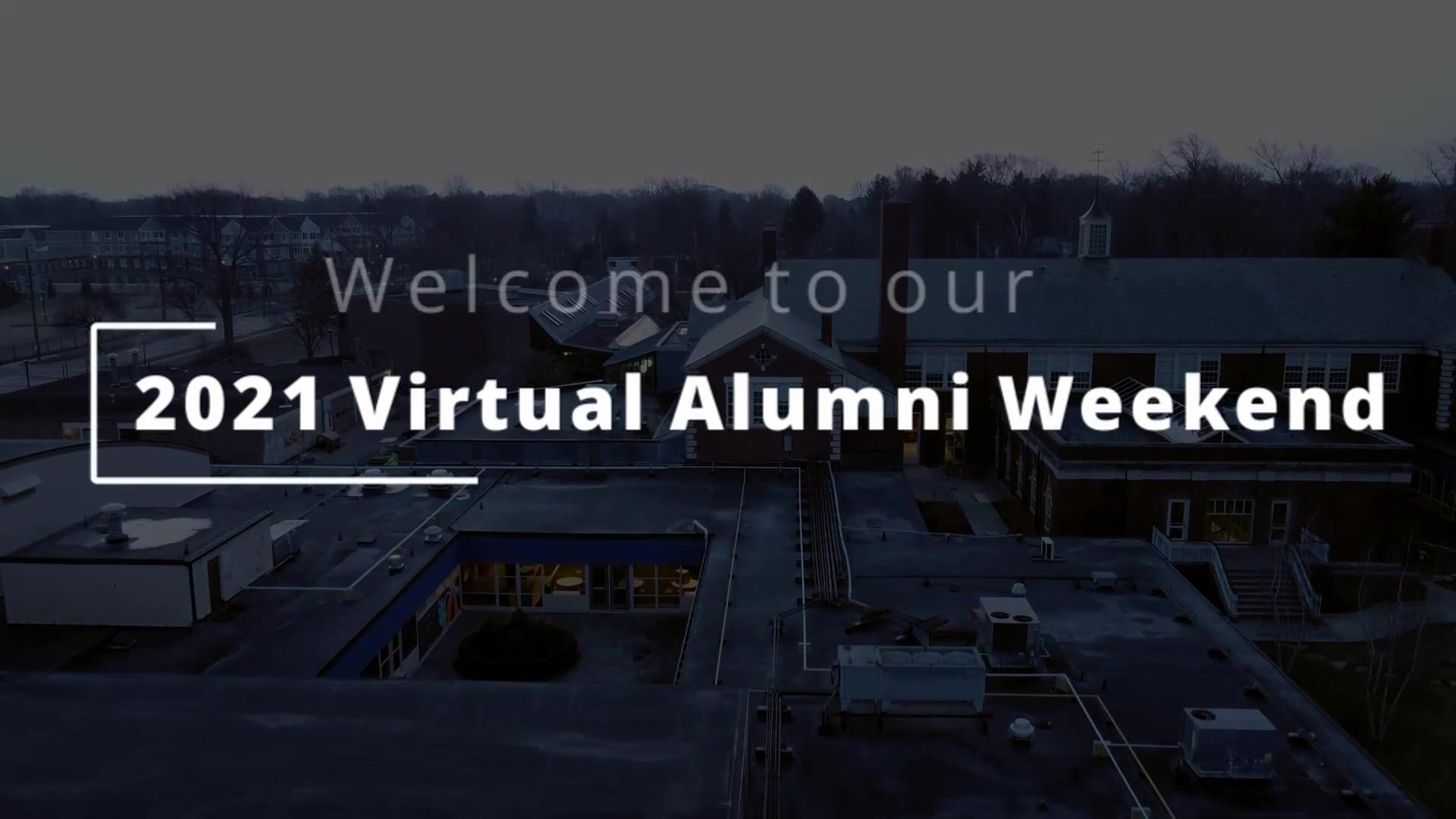 2021 Alumni Weekend Welcome