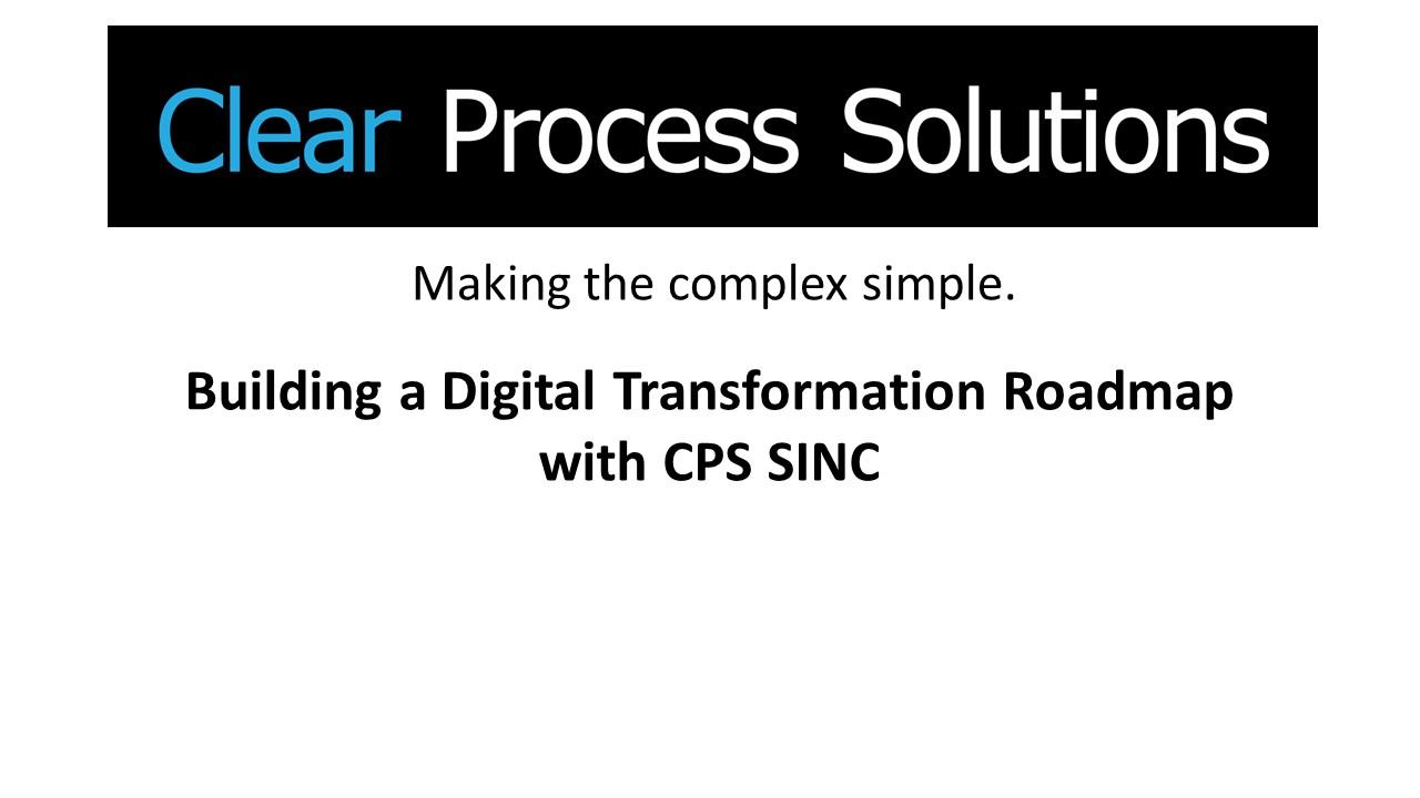 CPS SINC Digital Transformation Roadmap Final