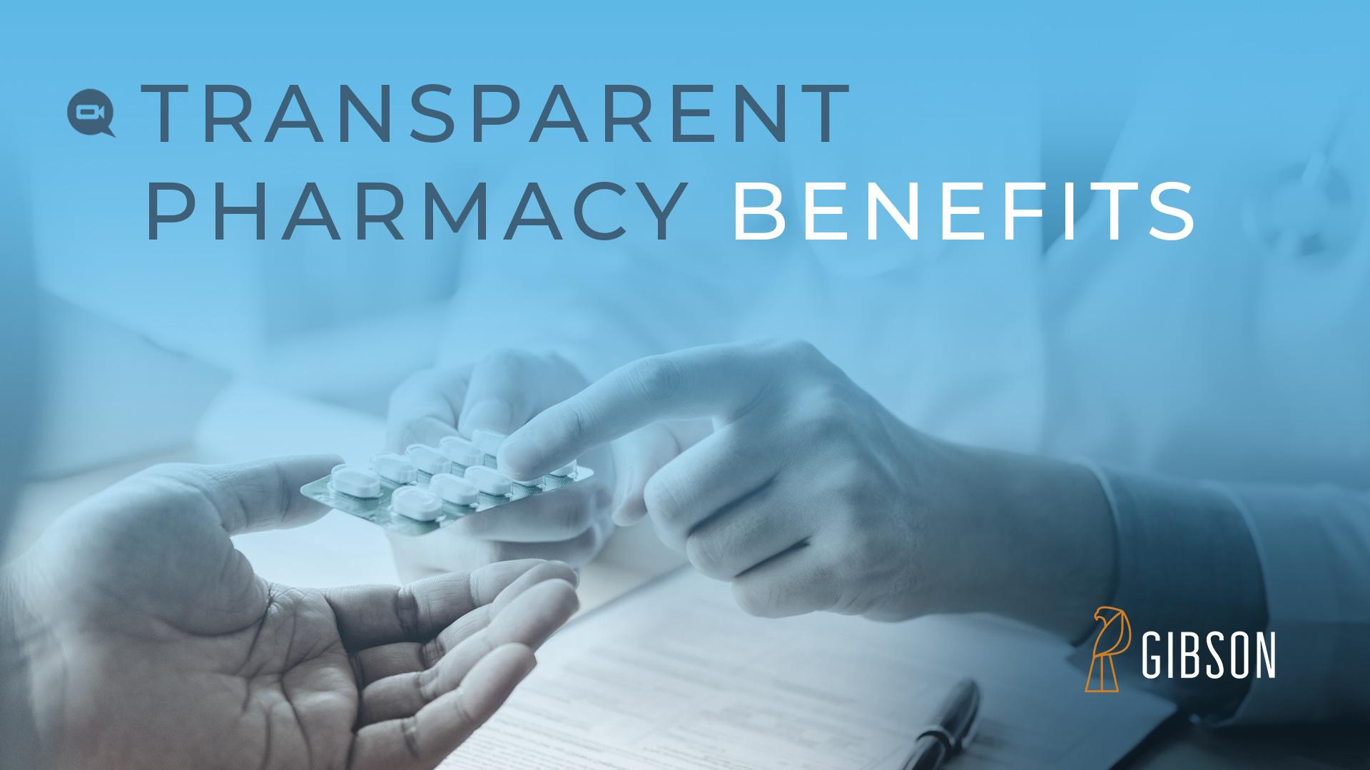 Transparent Pharmacy Benefits