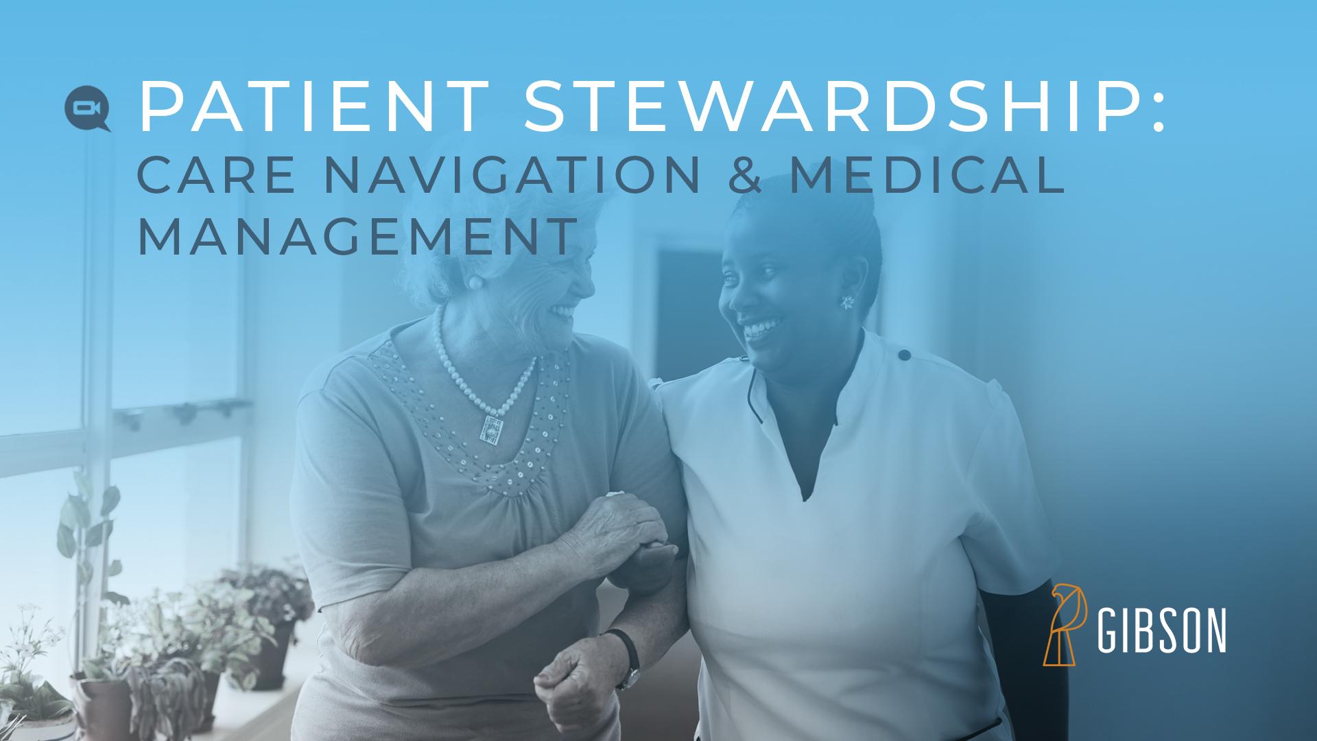 Patient Stewardship