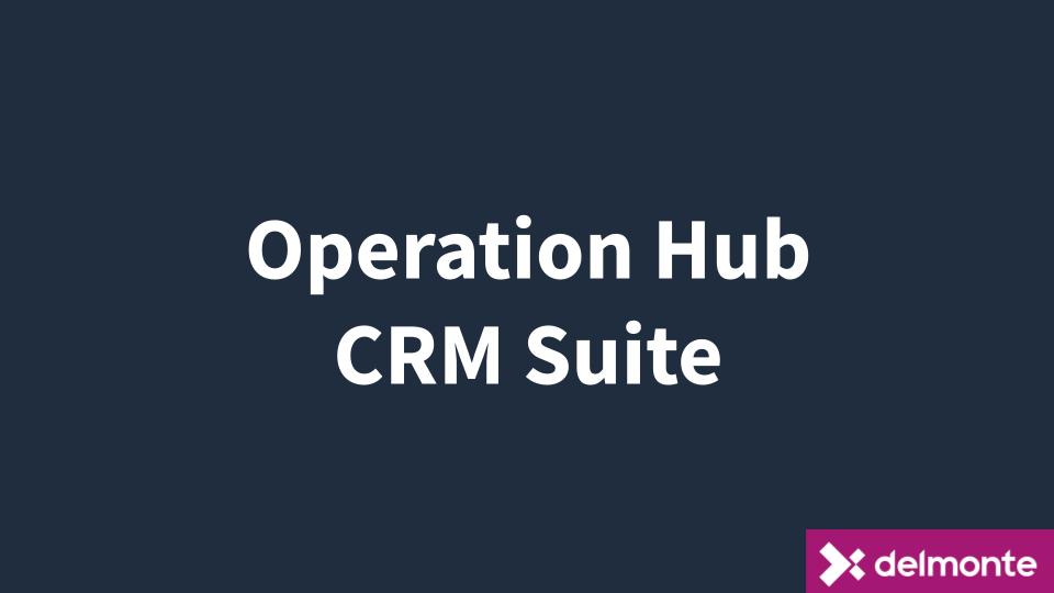 Operations Hub e CRM Suite
