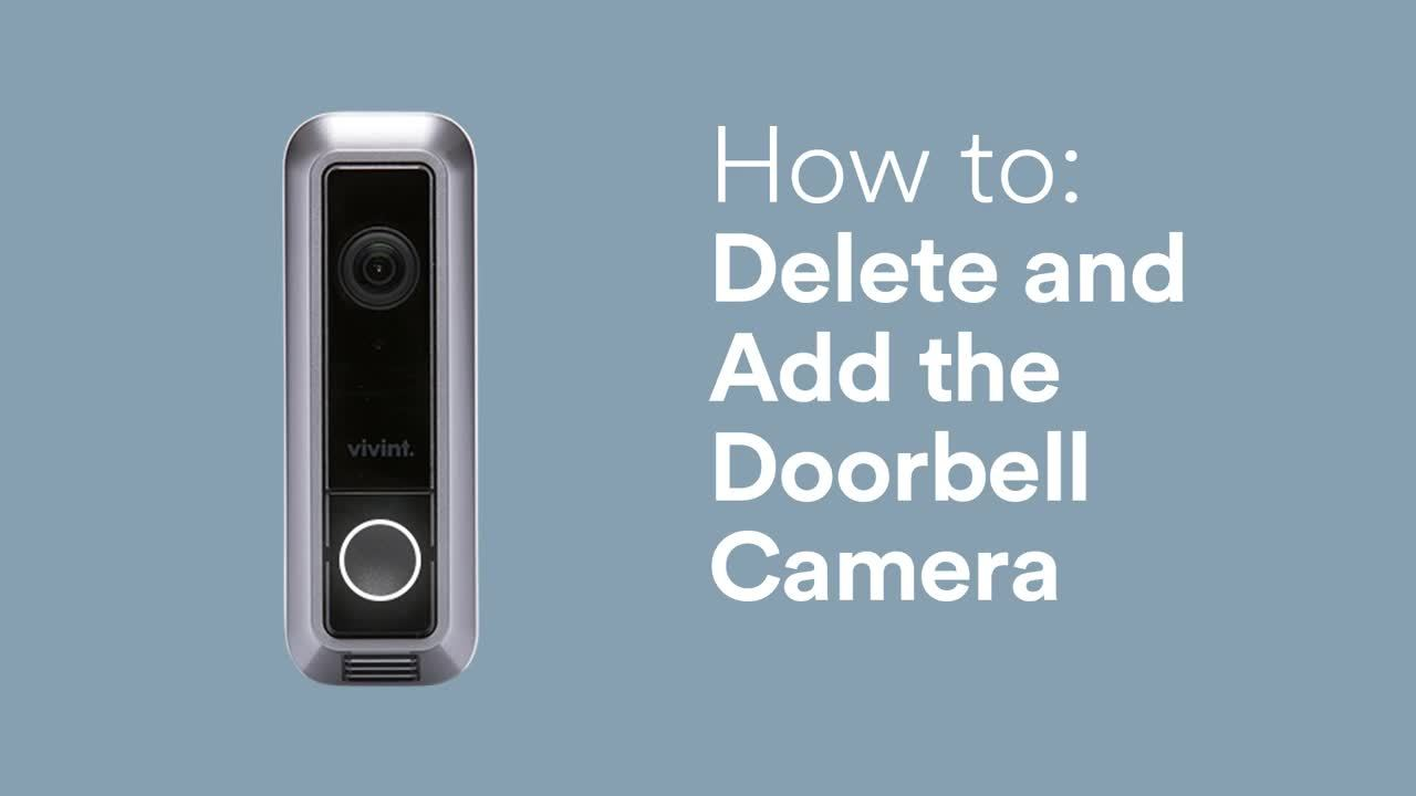 How to: Delete and Add the Doorbell Camera